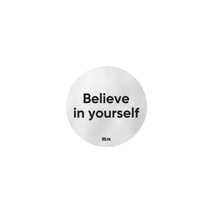 Стикер Believe in yourself серебро
